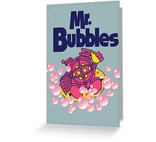 Mr. Bubbles Greeting Card
