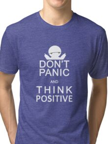 Marvin the Paranoid Android - Don't panic and think positive. Tri-blend T-Shirt