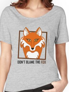 DON'T BLAME THE FOX Women's Relaxed Fit T-Shirt
