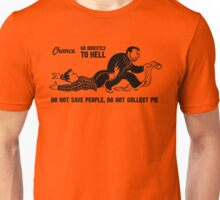 Go To Hell Unisex T-Shirt