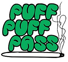 Puff Puff Pass (Green) Photographic Print
