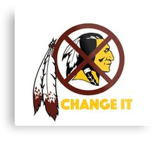 Change It: Redskins Metal Print