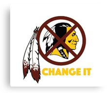 Change It: Redskins Canvas Print