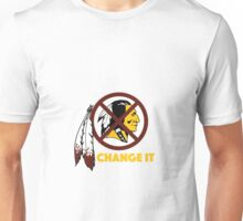 Change It: Redskins Unisex T-Shirt