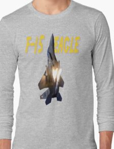 F-15 Eagle Long Sleeve T-Shirt