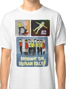 kick ass go to space represent the human race Classic T-Shirt