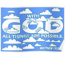 MATTHEW 19:26 - ALL THINGS ARE POSSIBLE Poster