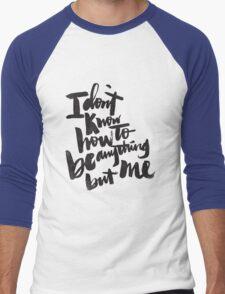 anything but me Men's Baseball ¾ T-Shirt