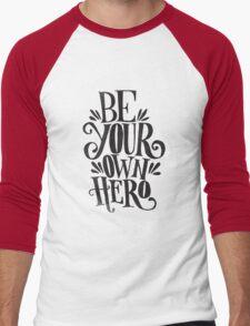 Be Your Own Hero Men's Baseball ¾ T-Shirt