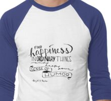 Find Happiness Men's Baseball ¾ T-Shirt