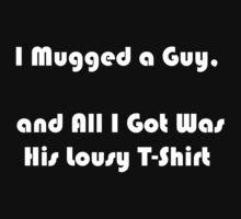 Mugged by Ry Bowie-Woodham