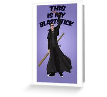This is my blast-stick Greeting Card