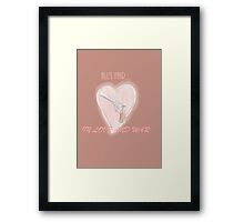 All's fair in love and war Framed Print