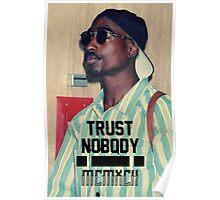2pac - Trust Nobody Poster