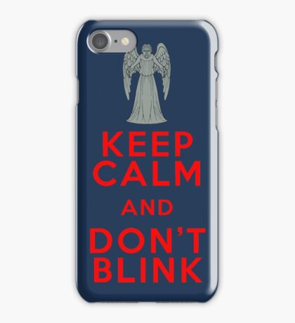 Keep Calm and Don't Blink - Weeping Angels - Doctor Who iPhone Case/Skin
