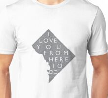 From Here To DC Unisex T-Shirt