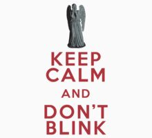 Keep Calm and Don't Blink - Weeping Angels - Doctor Who Kids Tee