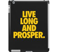 LIVE LONG AND PROSPER iPad Case/Skin