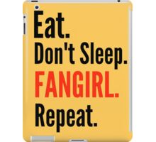 EAT, DON'T SLEEP, FANGIRL, REPEAT #2 iPad Case/Skin