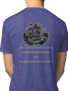 More Fragile Than A Rose Tri-blend T-Shirt