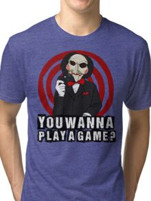 Billy - You wanna play a game? Tri-blend T-Shirt