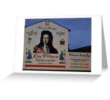 """ King Billy's on the Wall"" Greeting Card"