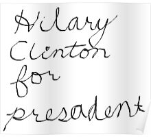 Hilary for Presadent Poster
