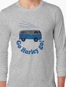 Go Hurley Go! Long Sleeve T-Shirt