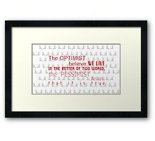 dr.chilton quote Framed Print