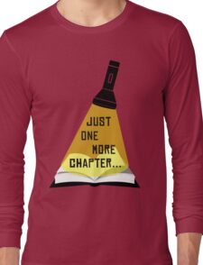 Just One More Chapter... Long Sleeve T-Shirt