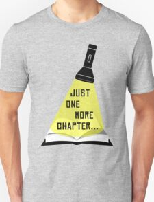 Just One More Chapter... T-Shirt