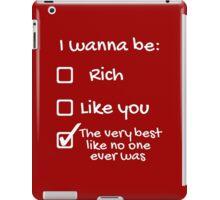 I wanna be iPad Case/Skin