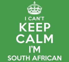 I Can't Keep Calm I'm South African Kids Clothes