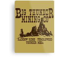 Big Thunder Mining Co Metal Print