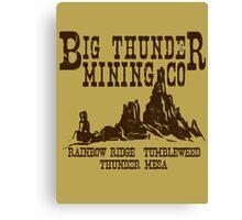 Big Thunder Mining Co Canvas Print