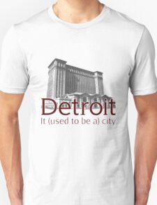 Detroit: It used to be a city T-Shirt