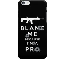 Blame me!!! 2 iPhone Case/Skin