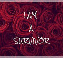 I am a survivor  by UpliftingChange