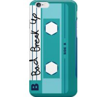 Soft Cassette- Bad Break Up iPhone Case/Skin