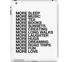 More Love. iPad Case/Skin