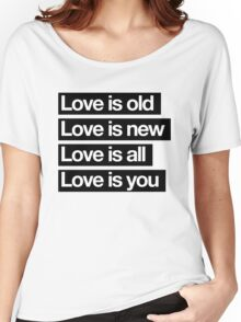 Love Is All. - The Beatles. Women's Relaxed Fit T-Shirt