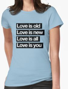 Love Is All. - The Beatles. Womens Fitted T-Shirt