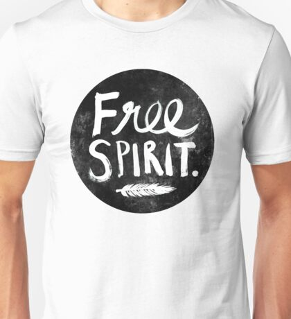 Free Spirit - Black Version Unisex T-Shirt