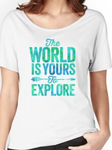 The World is Yours To Explore - Green/Blue Version. Women's Relaxed Fit T-Shirt