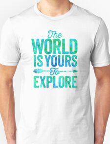 The World is Yours To Explore - Green/Blue Version. T-Shirt