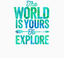 The World is Yours To Explore - Green/Blue Version. Unisex T-Shirt