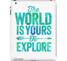 The World is Yours To Explore - Green/Blue Version. iPad Case/Skin
