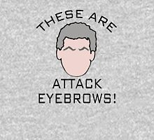 """""""These are attack eyebrows!"""" Unisex T-Shirt"""