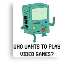 """""""Who Wants To Play Video Games?"""" Canvas Print"""