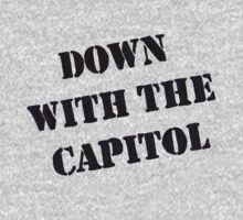 Down With the Capitol. by trumanpalmehn